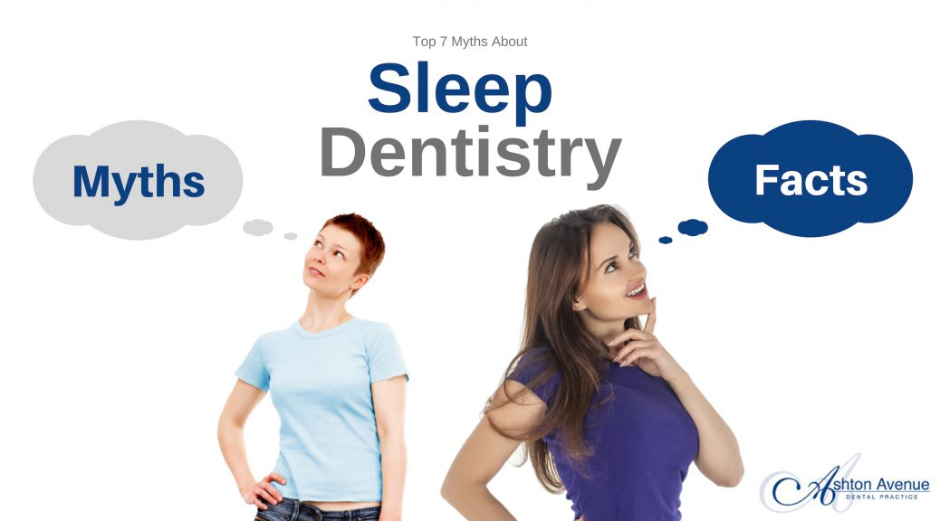 Myths about Sleep Dentistry